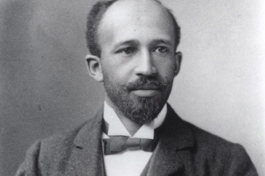 w.e.b. du bois Racism, Inequality, Cultural Pride & Revolutionaries